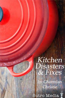 Kitchen Disasters and Fixes
