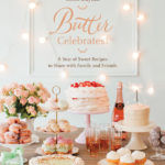 Butter Celebrates Cookbook.