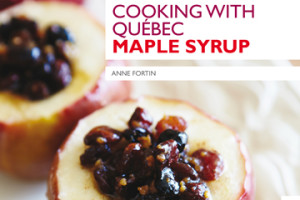 Cooking with Quebec Maple Syrup